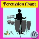 Percussion Chant
