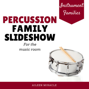 Percussion Family Slideshow