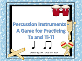 Percussion Instruments - A Rhythm Game for Practicing Ta a