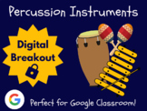 Percussion Instruments - Digital Breakout! (Escape Room, Brain Break, Music)