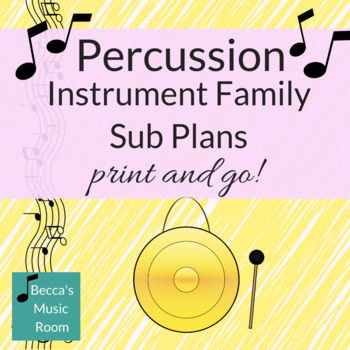 Percussion Instruments of the Orchestra Music Sub Plans-- Print and Go!