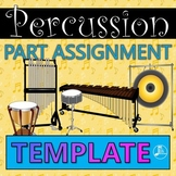 Percussion Part Assignment Template