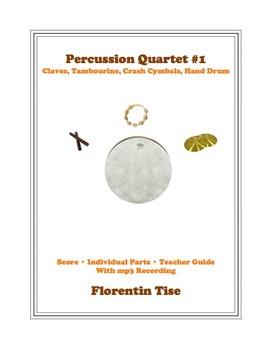 Percussion Quartet #1: Claves, Tambourine, Crash Cymbal, Bass Drum