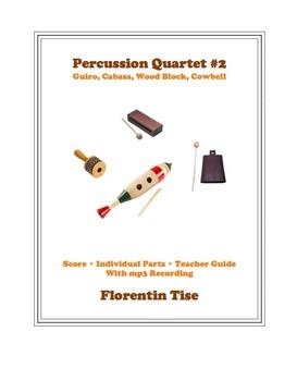 Percussion Quartet #2: Guiro, Cabasa, Wood Blocks, Cowbell