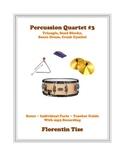 Percussion Quartet #3: Triangle, Sand Blocks, Snare Drum, Crash Cymbal