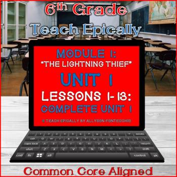 Module 1- Complete Unit 1 ELA-Vate Utah - The Lightning Thief- Engage New York