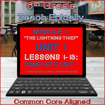 Module 1- Complete Unit 1 ELA-Vate Utah - The Lightning Thief- Engage New York
