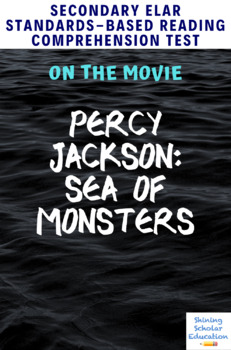 Percy Jackson: Sea of Monsters (2013) Movie Guide/Analysis Multiple-Choice Test