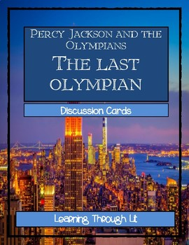 Percy Jackson THE LAST OLYMPIAN by Rick Riordan- Discussion Cards