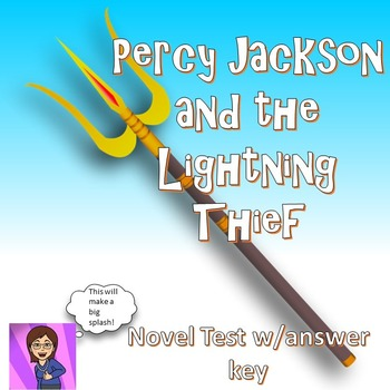 Percy Jackson: The Lightning Thief -Major Test with Answer Key