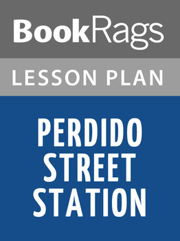Perdido Street Station Lesson Plans