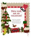Père Noël est en vacances:  A French Christmas Story and a