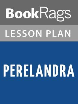 Perelandra Lesson Plans