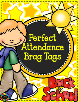 Perfect Attendance Award Brag Tags
