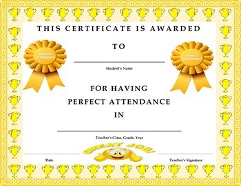 perfect attendance award certificate elementary ms hs versions