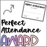 Perfect Attendance Award FREE