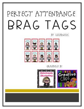 Perfect Attendance BRAG TAGS