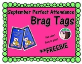 Perfect Attendance Brag Tags September - FREEBIE