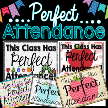 Perfect Attendance Door Signs 14 Styles Mini Posters