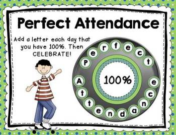 Perfect Attendance -Fun Way to Keep Track of Whole Class A
