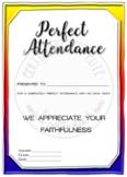 Perfect Attendance No Tardies