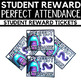Perfect Attendance Student Award Ticket