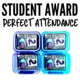 Perfect Attendance Student Award Ticket