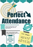 Perfect Attendance classroom goal and sign