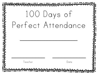Perfect Attendance for 100th Day of School