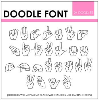 Perfect Blend Doodle Font: ASL Finger Spelling Font