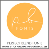 Perfect Blend Fonts: Volume Five