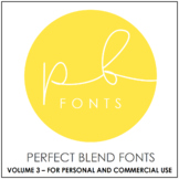 Perfect Blend Fonts: Volume Three