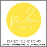 Perfect Blend Fonts: Volume Three