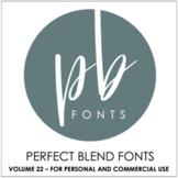 Perfect Blend Fonts: Volume Twenty-Two