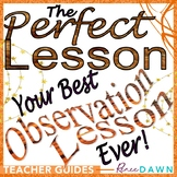 The Perfect Lesson Plan - Teacher Evaluation Guide