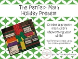 Perfect Math  Holiday Present