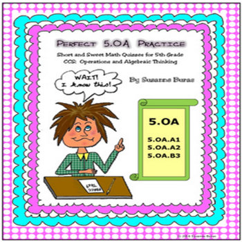 Operations and Algebraic Thinking: Practice and Quizzes - CCSS - 5.OA