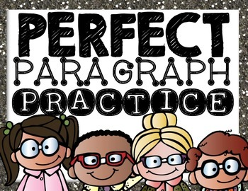 Perfect Paragraph Practice