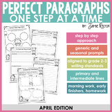 Perfect Paragraphs One Step at a Time: April Edition