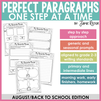 Perfect Paragraphs One Step at a Time: Back to School Edition