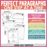 Perfect Paragraphs One Step at a Time: June/July Edition