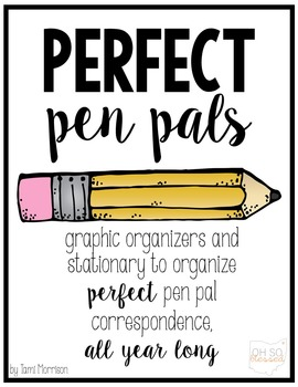 Perfect Pen Pals! {a graphic organizer pack}