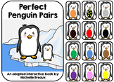 Perfect Penguin Pairs- Winter Adapted Book January (Autism, Early Childhood)