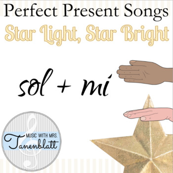 Perfect Present Songs: Star Light, Star Bright
