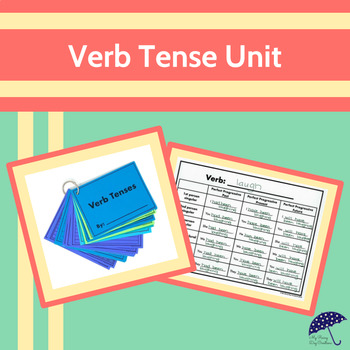 Verb Tenses Unit