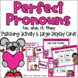 Perfect Pronouns {he, she, it, they}