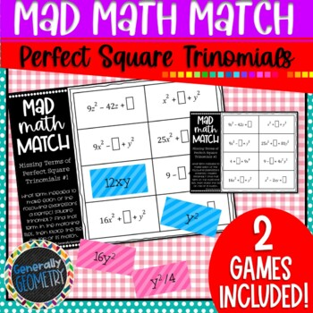 Perfect Square Trinomials Mad Math Match: Find Missing Terms, 2 Puzzles!