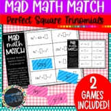 Perfect Square Trinomials Mad Math Match: Find Missing Ter