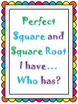 Perfect Square and Square Root I Have..Who Has? SOL 8.5