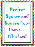 Perfect Square and Square Root I Have..Who Has? SOL(2016) 8.3